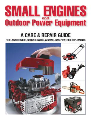 Small Engines & Outdoor Power Equipment By Hunn, Peter